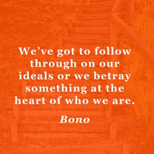 quotes-ideals-follow-bono-480x480