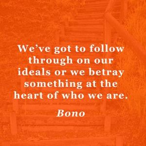 quotes-ideals-follow-bono-480x480